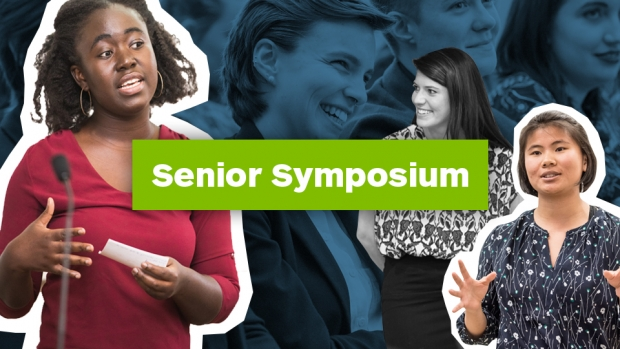 "A collage of students who are giving presentations, along with the words ""Senior Symposium"" overlay"
