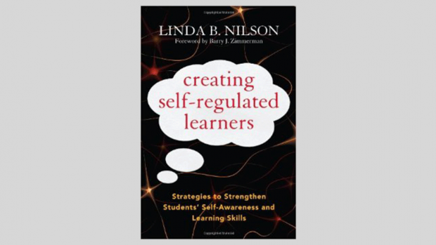Creating Self-Regulated Learners by Linda Nilson (2013)