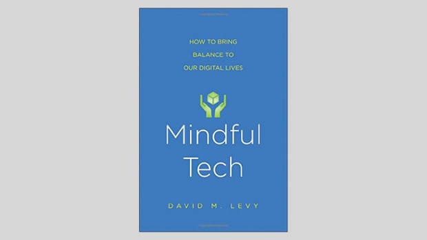 Mindful Tech by David M. Leary