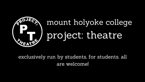Project Theater graphic: Exclusively run by students, for students, all are welcome!