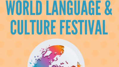 Graphic benner with the words World Language and Cuture Festival above an image of a globe