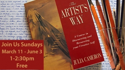 The Artist's Way Book Cover, with Join us Sundays March 11 - June 3, 1:00-2:30pm