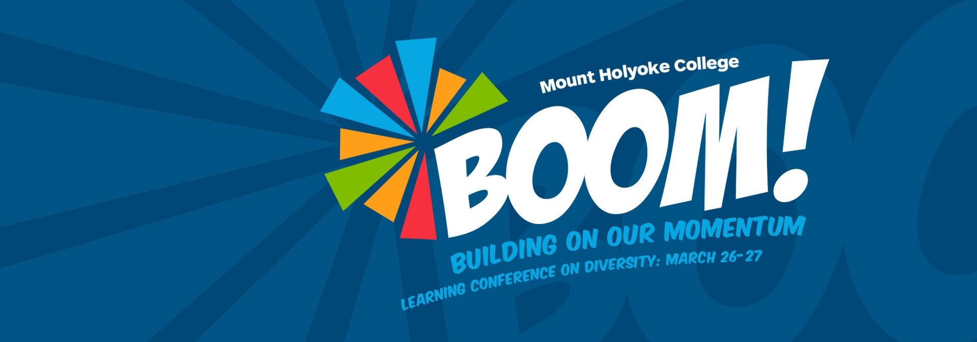 BOOM: Building On Our Momentum Learning Conference March 26-27