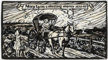 """Mary Lyon collecting money 1830-40"""