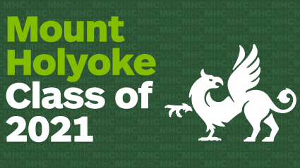 A white griffin on a green background with the words: Mount Holyoke College Class of 2021