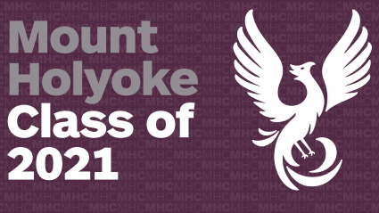 A white phoenix on a purple background with the words: Mount Holyoke College Class of 2021