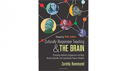Culturally Responsive Teaching and the Brain book cover.