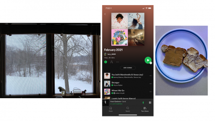 Left: the view out of a bedroom window; Center: a screenshot of a playlist on a phone; Right: breakfast toast
