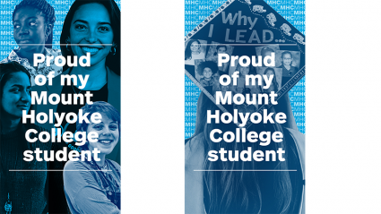 Social graphics: Proud of my Mount Holyoke College student