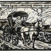 """""""Mary Lyon collecting money 1830-40"""""""