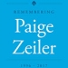 """This is a text box saying, """"Remembering Paige Zeiler, 1996 - 2017.)"""