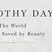 """""""Dorothy Day: The World Will Be Saved by Beauty: An Intimate Portrait of My Grandmother."""""""